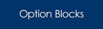 Option Blocks